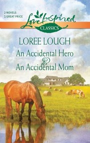 Cover of: An Accidental Hero  an Accidental Mom