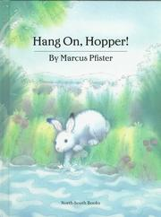 Cover of: Hang on, Hopper!