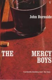 Cover of: THE MERCY BOYS | JOHN BURNSIDE