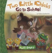 Cover of: Two Little Chicks Go to School