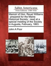 Cover of: Memoir of Hon Reuel Williams Prepared for the Maine Historical Society