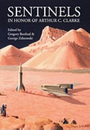 Cover of: Sentinels in Honor of Arthur C Clarke