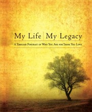 Cover of: My Life My Legacy