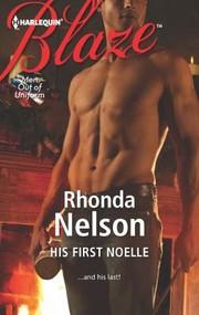 His First Noelle                              Harlequin Blaze