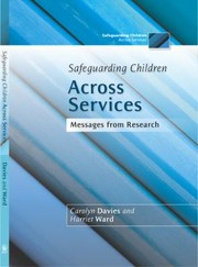 Cover of: Safeguarding Children Across Services