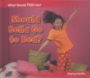 Cover of: Should Bella Go to Bed