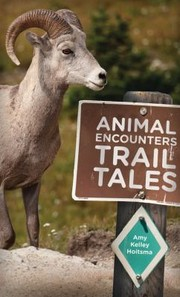 Cover of: Animal Encounters Trail Tales
