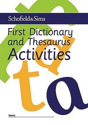 Cover of: First Dictionary and Thesaurus Activites