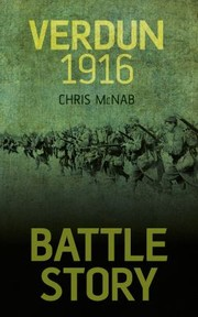 Cover of: Battle Story Verdun 1916