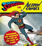 Cover of: Superman in Action Comics: Featuring the Complete Covers of the First 25 Years (Tiny Folio)