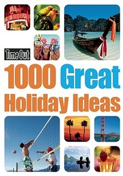 Cover of: Time Out 1000 Great Holiday Ideas