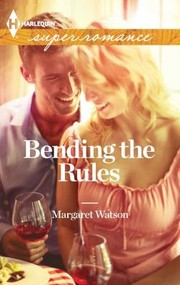 Cover of: Bending the Rules