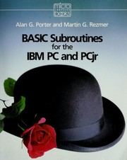 Cover of: BASIC subroutines for the IBM PC and PCjr | Alan G. Porter