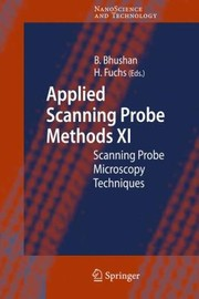 Cover of: Applied Scanning Probe Methods Xi Scanning Probe Microscopy Techniques
