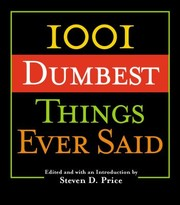 Cover of: 1001 Dumbest Things Ever Said