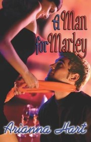 Cover of: A Man For Marly