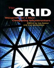 The Grid: Blueprint for a New Computing Infrastructure