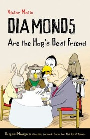 Cover of: Diamonds Are The Hogs Best Friends