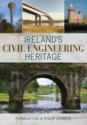 Cover of: Irelands Civil Engineering Heritage