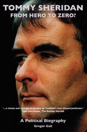Cover of: Tommy Sheridan From Hero To Zero A Political Biography