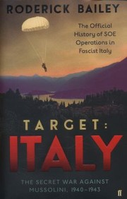 Cover of: Target Italy The Secret War Against Mussolini 19401943