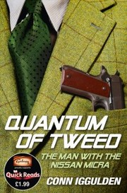 Cover of: Quantum Of Tweed The Man With The Stolen Gun