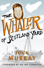 Cover of: The Whaler Of Scotland Yard