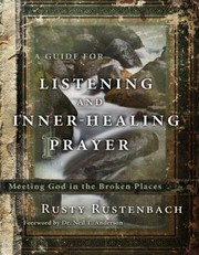 Cover of: A Guide for Listening and InnerHealing Prayer