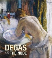 Cover of: Degas And The Nude