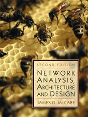 Cover of: Network Analysis, Architecture and Design, Second Edition (The Morgan Kaufmann Series in Networking) | James D. McCabe