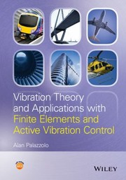 Cover of: Vibration Theory And Applications With Finite Elements