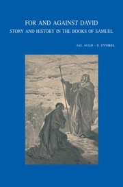 Cover of: For And Against David Story And History In The Books Of Samuel