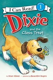 Cover of: Dixie Dixie And The Class Treat