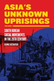 Cover of: Asia's unknown uprisings 1