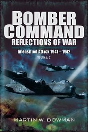 Cover of: Bomber Command Reflections Of War Volume 2 Intensified Attack 19411942