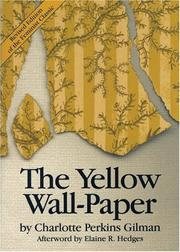 Cover of: The yellow wall-paper | Charlotte Perkins Gilman