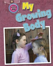 Cover of: My Growing Body
