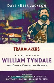 Cover of: Trailblazers Featuring William Tyndale And Other Christian Heroes