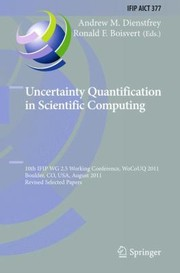Cover of: Uncertainty Quantification in Scientific Computing