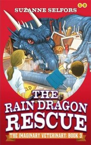 Cover of: The Rain Dragon Rescue