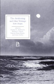 Cover of: The Awakening And Other Writings