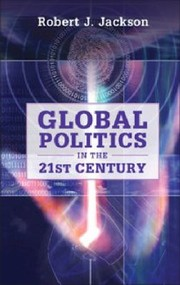 Cover of: Global Politics In The 21st Century