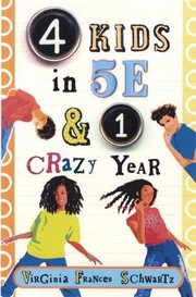 Cover of: 4 Kids In 5e 1 Crazy Year