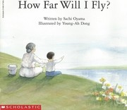 Cover of: How far will I fly? (Beginning literacy) | Oyama, Sachi
