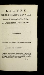 Cover of: Lettre de M. Philippe Devaux, secre taire de le gation pre  s la cour de Lie ge, a   l'Assemble e nationale