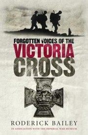 Cover of: Forgotten Voices Of The Victoria Cross