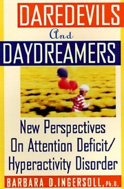 Cover of: Daredevils And Daydreamers New Perspectives On Attentiondeficithyperactivity Disorder