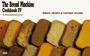 Cover of: The Bread Machine Cookbook IV | Donna Rathmell German