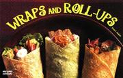 Cover of: Wraps and roll-ups | Dona Z. Meilach