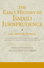 Cover of: The Early History Of Ismaili Jurisprudence Law And Society Under The Fatimids
